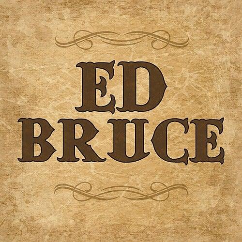 Ed Bruce de Ed Bruce