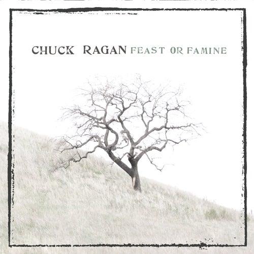 Feast or Famine von Chuck Ragan