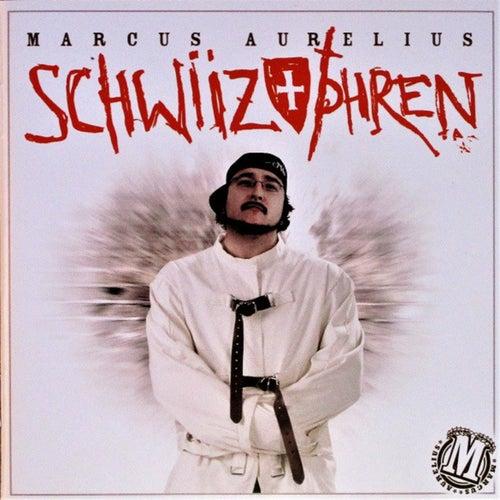 Schwiizophren by Marcus Aurelius