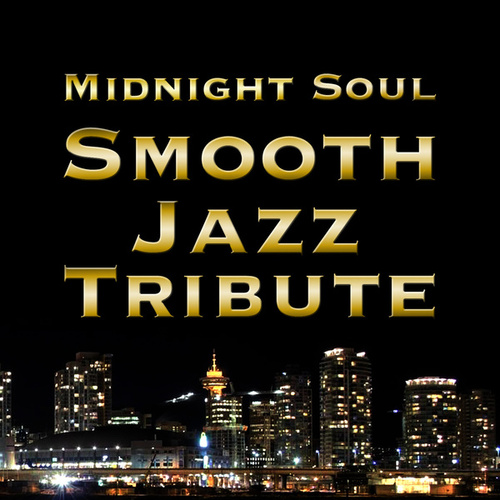 Midnight Soul Smooth Jazz Tribute de Smooth Jazz Allstars