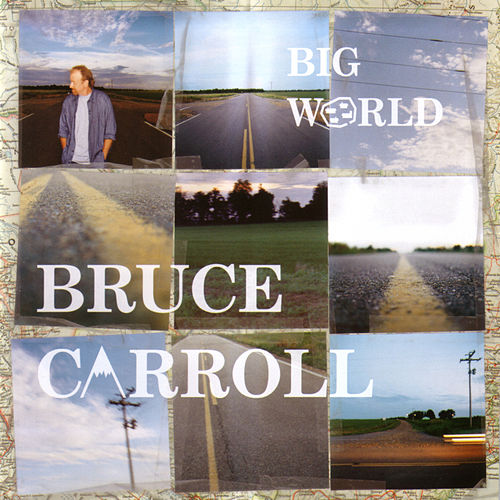 Big World von Bruce Carroll
