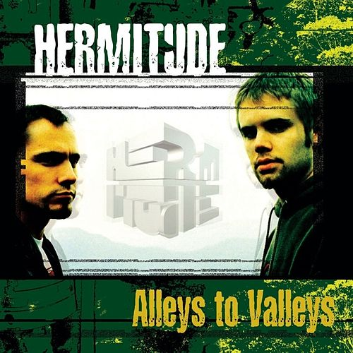 Alleys To Valleys by Hermitude