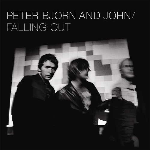 Falling Out von Peter Bjorn and John