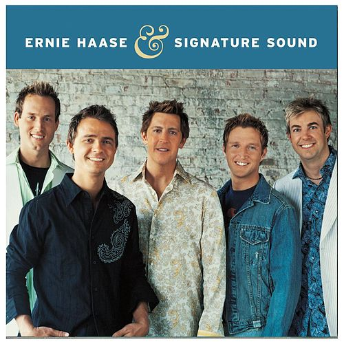Ernie Haase And Signature Sound by Ernie Haase