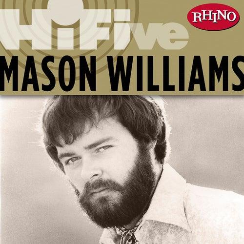 Rhino Hi-Five: Mason Williams by Mason Williams
