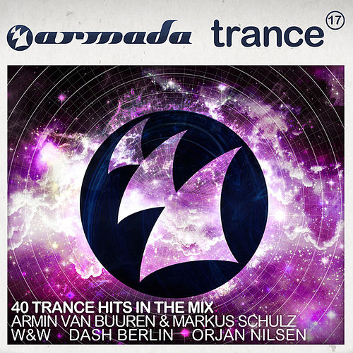 Armada Trance, Vol. 17 (40 Trance Hits In The Mix) de Various Artists