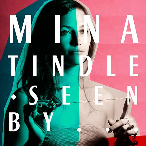Mina Tindle Seen By... by Mina Tindle