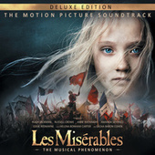 Les Misérables: The Motion Picture Soundtrack Deluxe by Various Artists
