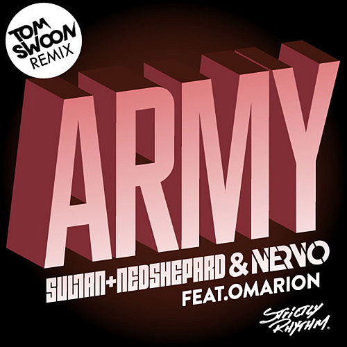 Army (Tom Swoon Remix) de Sultan & Ned Shepard