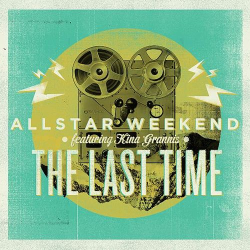 The Last Time (feat. Kina Grannis) by Allstar Weekend