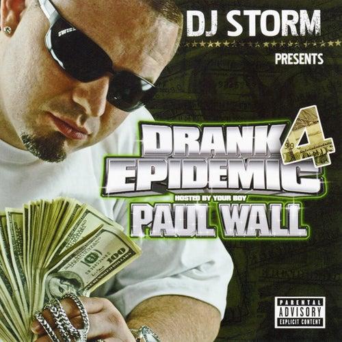 Drank Epidemic 4 von DJ Storm