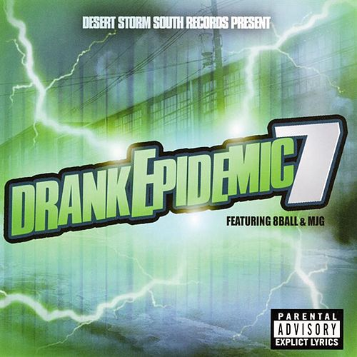 Drank Epidemic 7 by Various Artists