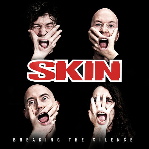 Breaking The Silence by Skin