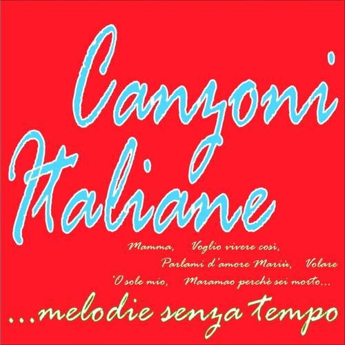 Canzoni Italiane...melodie senza tempo (Mamma, voglio vivere così, volare, 'o sole mio, parlami d'amore mariù, maramao perchè sei morto....) von Various Artists
