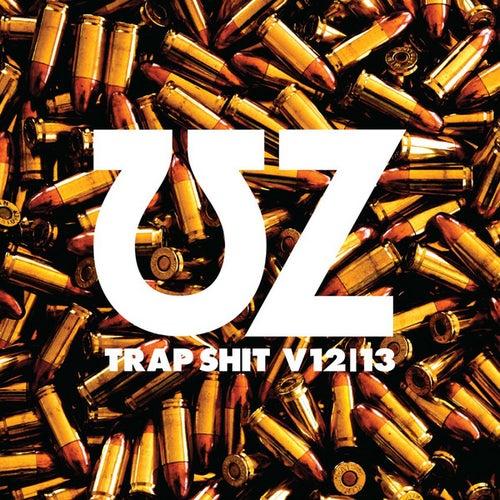 Trap Shit V12/13 by UZ