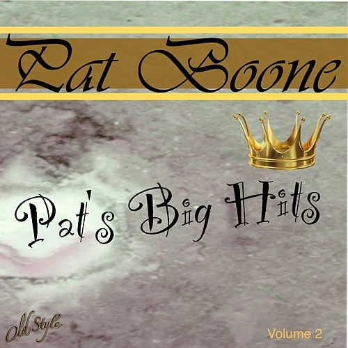 Pat's Big Hits, Vol. 2 by Pat Boone