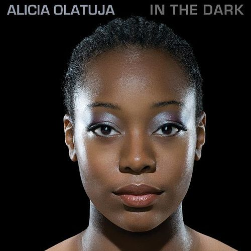 In the Dark (Deluxe) - Single de Alicia Olatuja