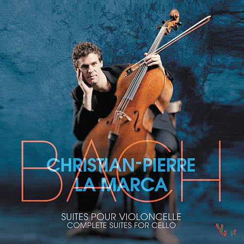 Bach 6 Suites pour violoncelle de Christian-Pierre La Marca