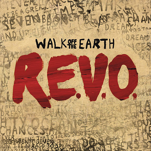 R.E.V.O. de Walk off the Earth