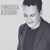 Ilusión + de Fonseca