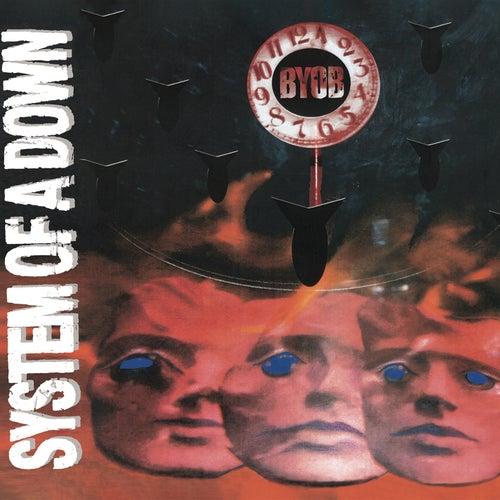 B.Y.O.B. by System of a Down
