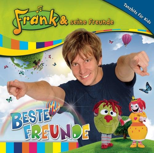 Beste Freunde von Frank Und Seine Freunde (