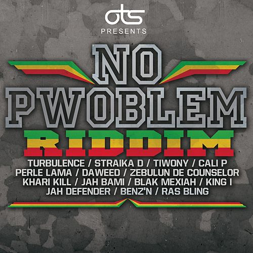 No Pwoblem Riddim. by Various Artists