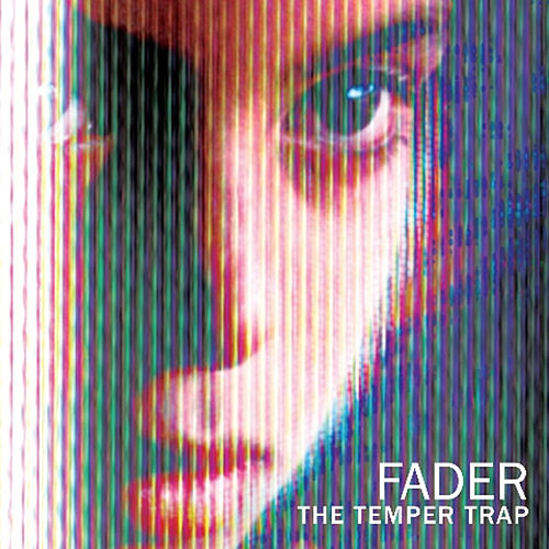 Fader von The Temper Trap