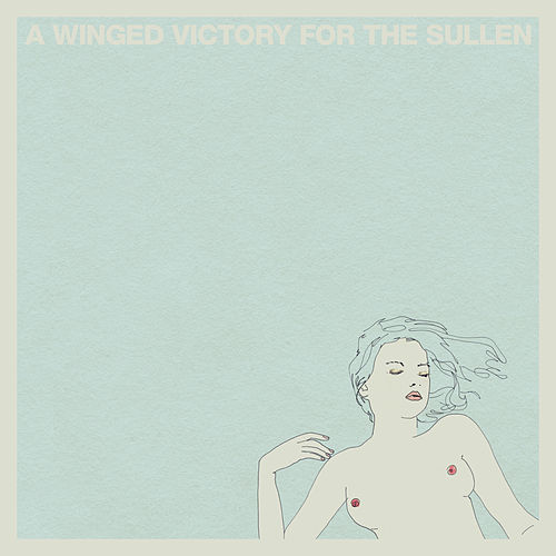 A Winged Victory For The Sullen de A Winged Victory for the Sullen