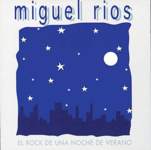 El Rock De una Noche De Verano de Miguel Rios