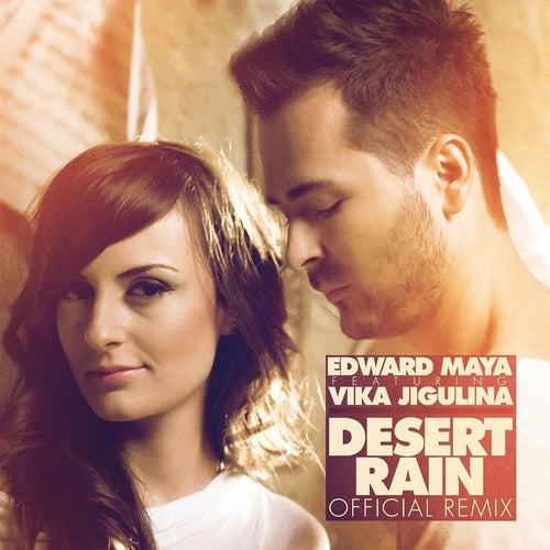 Desert Rain (Remix) [feat. Vika Jigulina] de Edward Maya