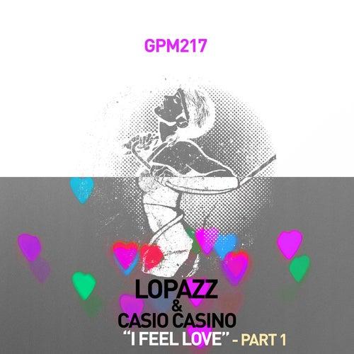 I Feel Love, Pt.1 von Lopazz