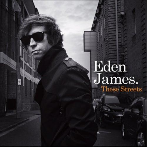 These Streets de Eden James