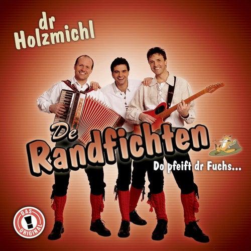 Dr. Holzmichl von De Randfichten