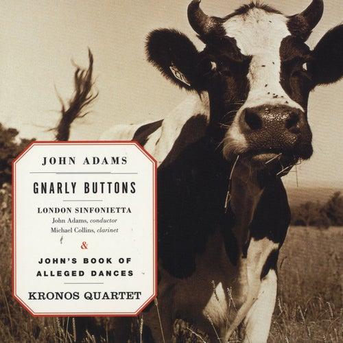Gnarly Buttons/John's Book Of Alleged Dances de John Adams