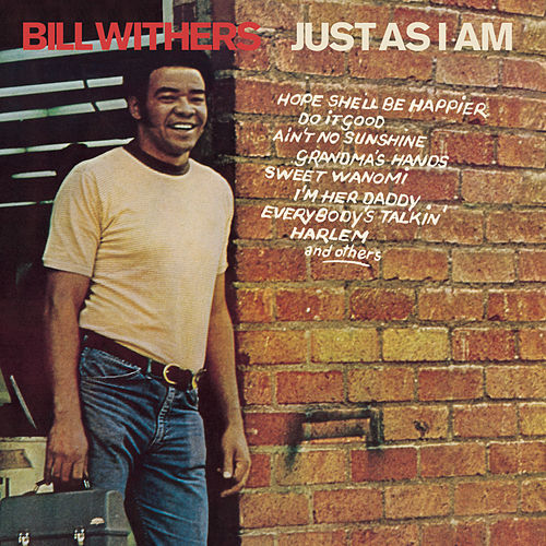 Just As I Am von Bill Withers