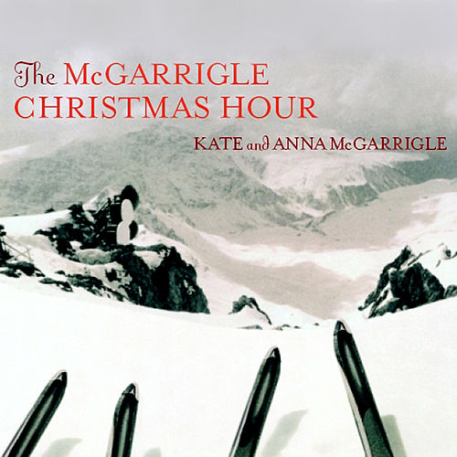 The McGarrigle Christmas Hour de Kate and Anna McGarrigle