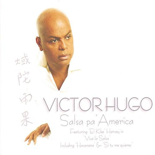 Salsa Pa'America de Victor Hugo