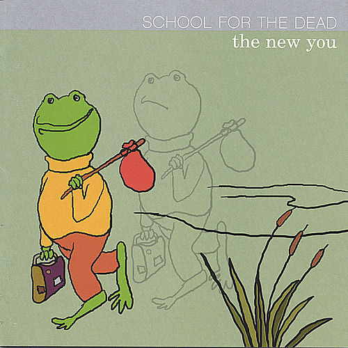The New You by School for the Dead