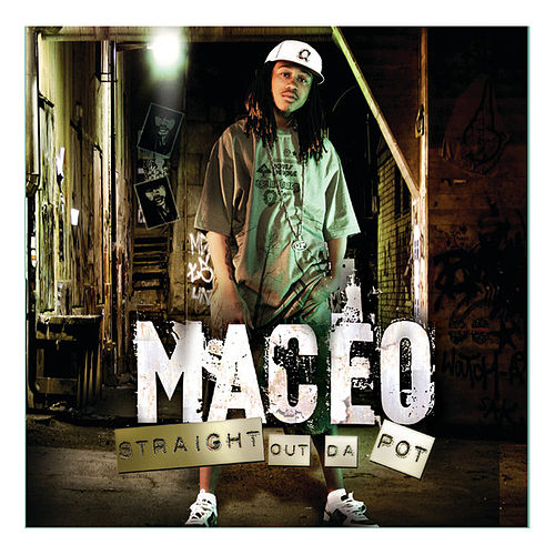 Straight Out Da Pot de Maceo