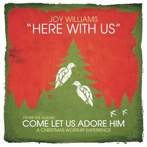 Here With Us de Joy Williams