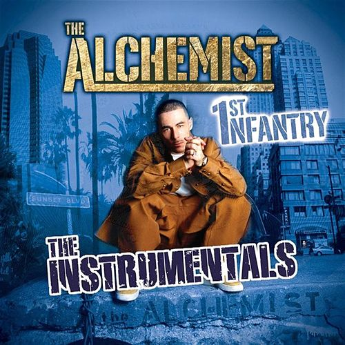 1st Infantry (The Instrumentals) by The Alchemist