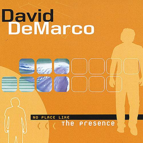 No Place Like the Presence de David DeMarco