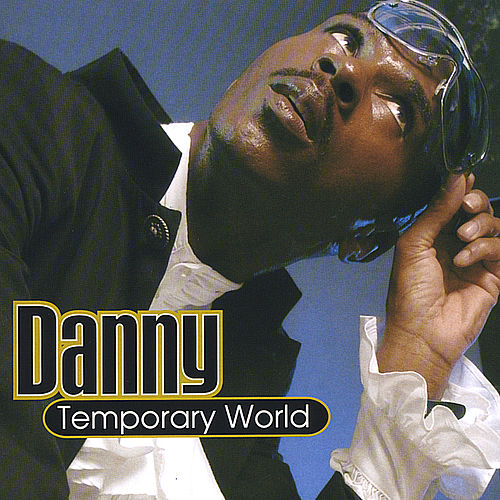 Temporary World by Danny
