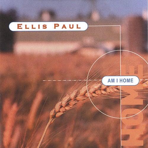Am I Home de Ellis Paul