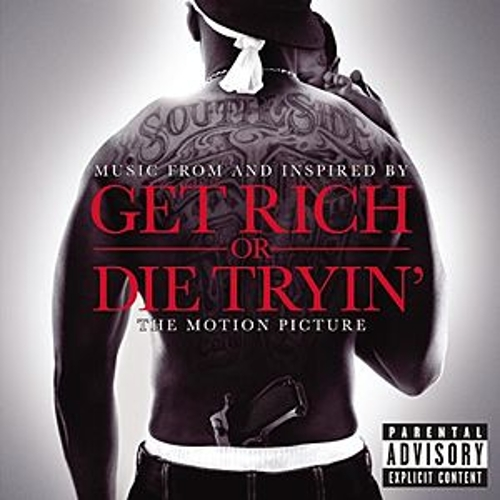 Get Rich Or Die Tryin': The Original Motion Picture Soundtrack de Various Artists