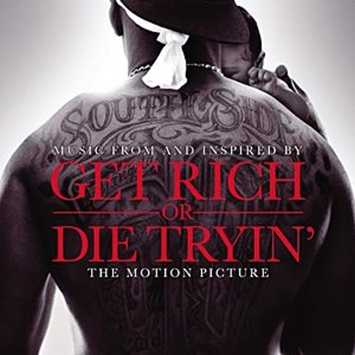 Get Rich Or Die Tryin'- The Original Motion Picture Soundtrack de Various Artists