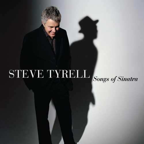 The Songs Of Sinatra by Steve Tyrell
