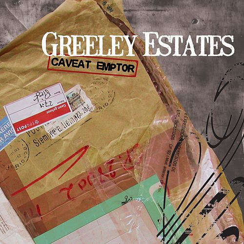 Caveat Emptor von Greeley Estates