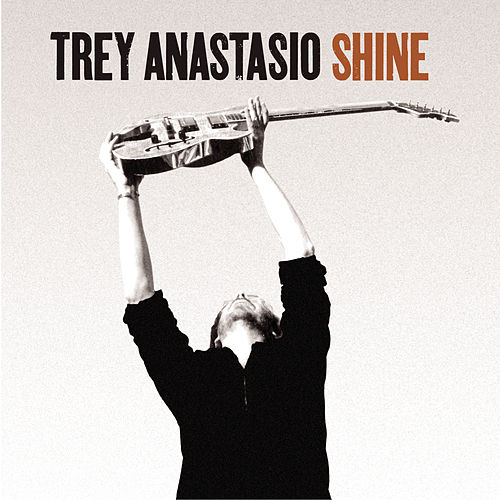 Shine by Trey Anastasio